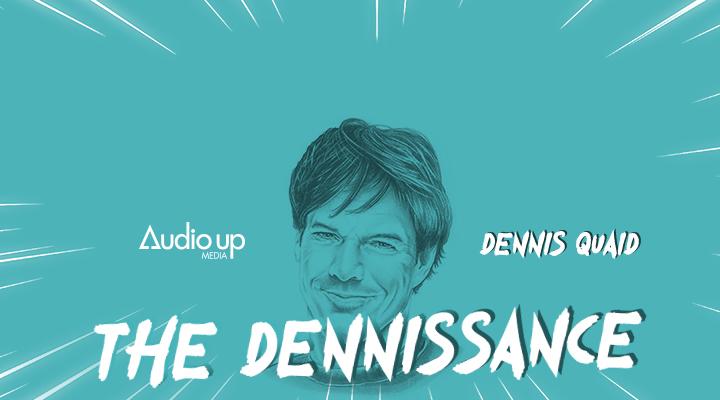 The Dennissance