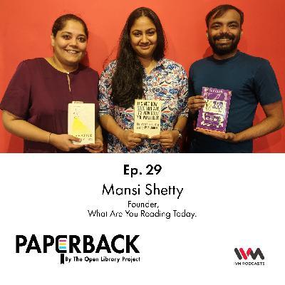 Ep. 29: Mansi Shetty