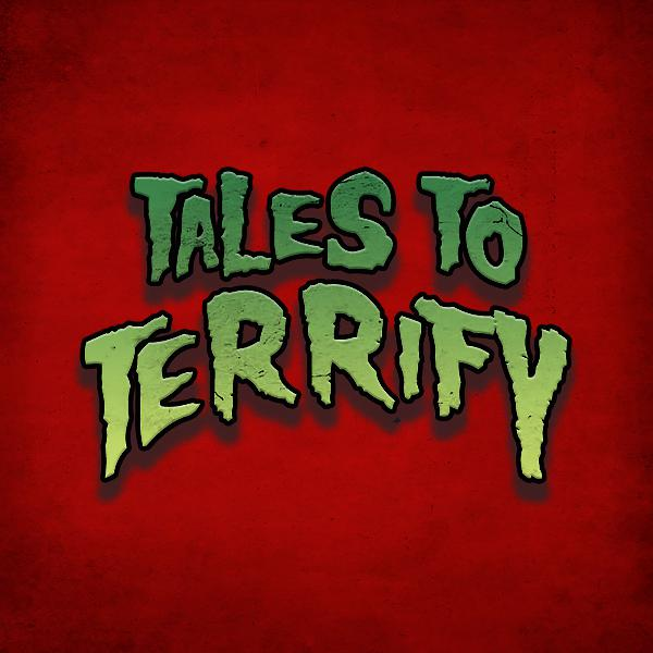 Tales to Terrify 354 Chris Panatier KC Grifant