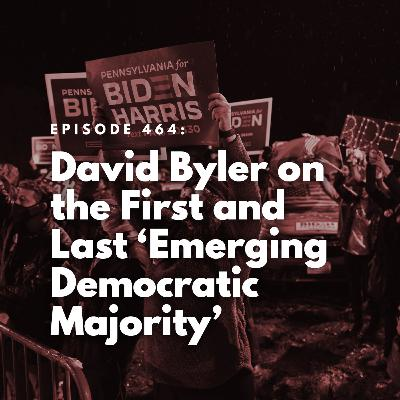 David Byler on the First and Last 'Emerging Democratic Majority'
