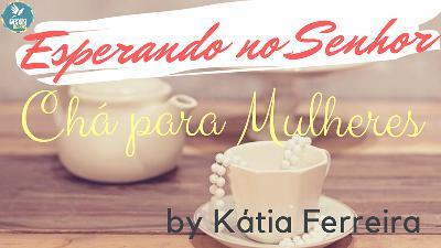 ESPERANDO NO SENHOR | by Katia Ferreira