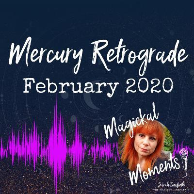 EP3 - Preparing for Mercury Retrograde February 2020