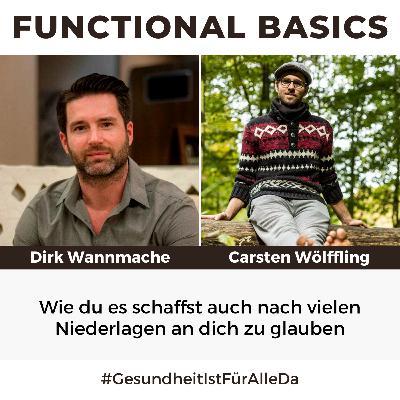 #182 Wie du es schaffst auch nach vielen Niederlagen an dich zu glauben mit Dirk Wannmacher & Carsten Wölffling #GesundheitIstFürAlleDa