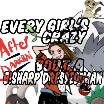 Ep#625 Every Girl's Crazy Bout A Bisharp Dressed Man