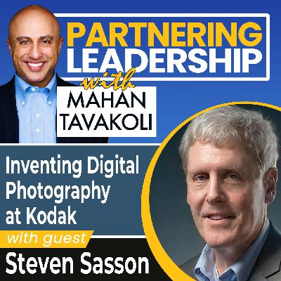 Inventing Digital Photography at Kodak with Steven Sasson | Thoughtleader