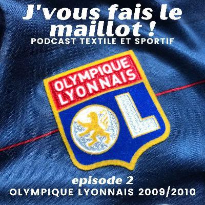 Episode 2 - Olympique Lyonnais 2009/2010