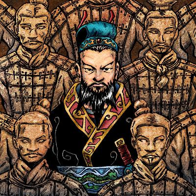 Episode #110- Who Was The First Emperor of China? (Part I)