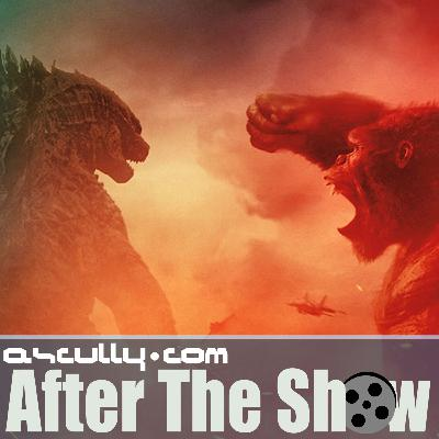 After The Show 678: Godzilla Vs Kong Review