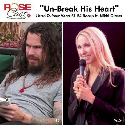 """Un-Break His Heart"" ft. Nikki Glaser | 'Listen To Your Heart' S1 E4"
