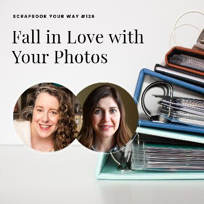 SYW126 - Fall in Love with Your Photos