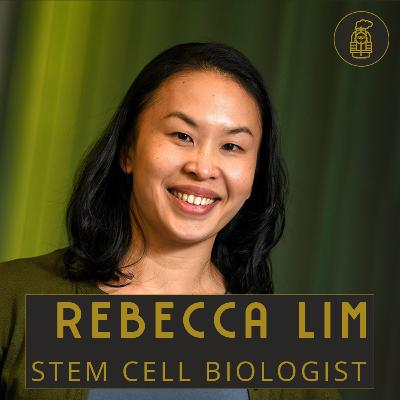 Stem Cell Biology with Rebecca Lim (#1)