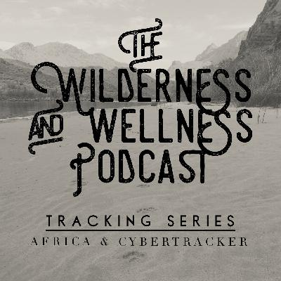 Tracking Series 03 – Kersey Lawrence: Joys of Wildlife Tracking – Overview of the CyberTracker System of Evaluation and Education