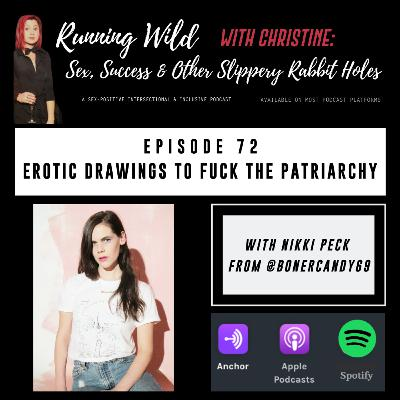 Ep 72: Erotic Drawings to Fuck the Patriarchy, with Nikki Peck