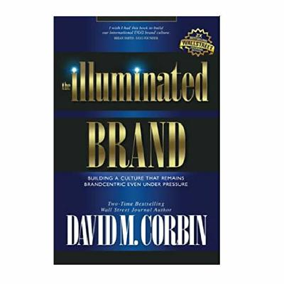 Podcast 882: The Illuminated Brand with David Corbin