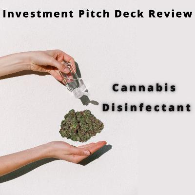 Cannabis Disinfectant Pitch Deck Review
