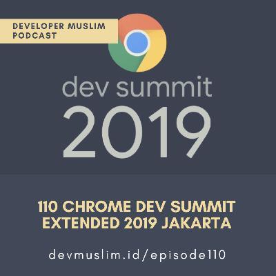 110 Chrome Dev Summit Extended 2019 Jakarta