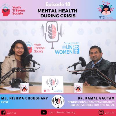 Episode 18 - Mental Health During Crisis