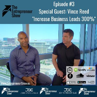 Vince Reed 300% More Leads for Your Business