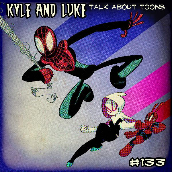Kyle and Luke Talk About Toons #133: Can He Say That? Like, Legally?