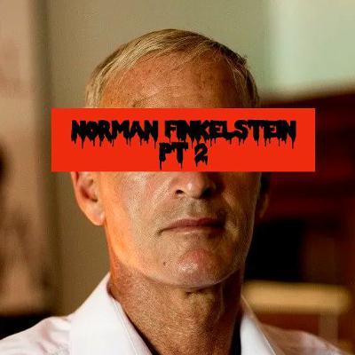 UNLOCKED! Episode 132: Norman Finkelstein Pt. 2