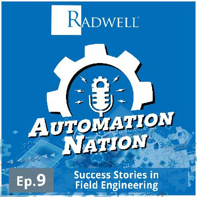 Episode 9: Success Stories in Field Engineering