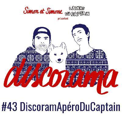 Discorama #43 - Le DiscoramApéroDuCaptain