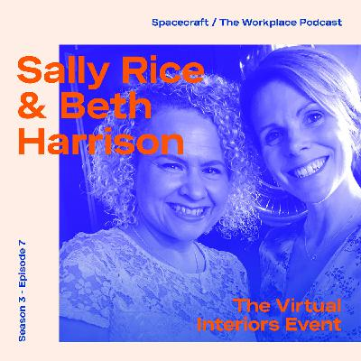 Sally Rice & Beth Harrision — We had to launch The Virtual Interiors Event to bring back organic connections.