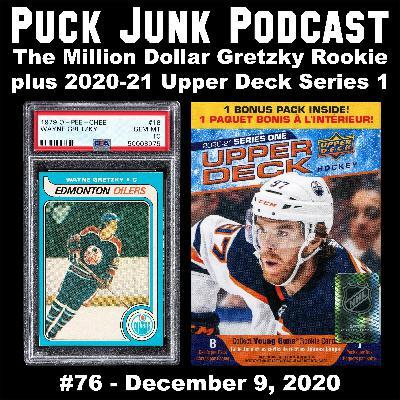 The Million Dollar Gretzky Rookie & 2020-21 Upper Deck Series 1 Hockey | #76 | 12/9/2020