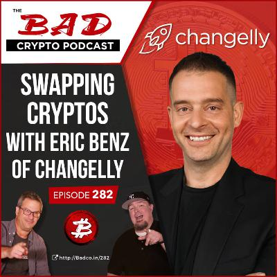 Swapping Cryptos with Eric Benz of Changelly