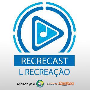 #44 - RECRECAST - FINAL DE TEMPORADA