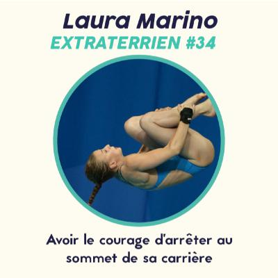 #34 - Laura Marino - Plongeon à 10m, Avoir le courage d'arrêter sa carrière quand on est au sommet