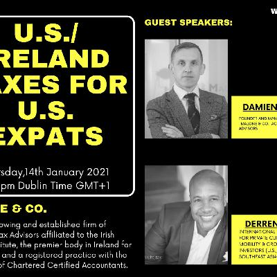 [ HTJ Podcast ] Webinar on U.S./ Ireland Taxes for Expats with Derren Joseph and Damien Malone.