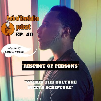 Path of Revelation Podcast: Episode 40