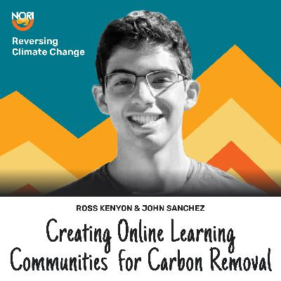 S2E65: How to start learning about carbon removal—w/ John Sanchez of Carbon Removal Academy