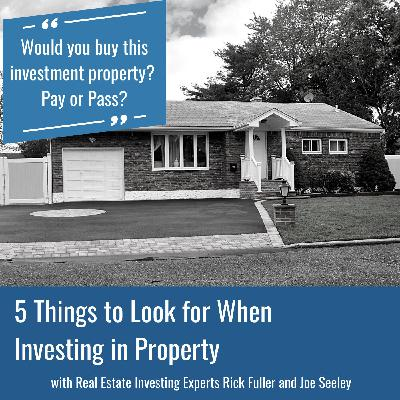 5 Things to Look for When Investing in Property