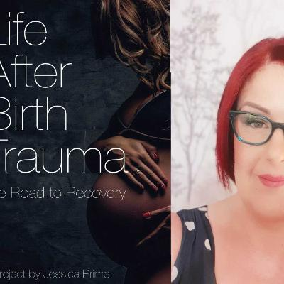 Life After Birth Trauma Interview with Sarah Auger
