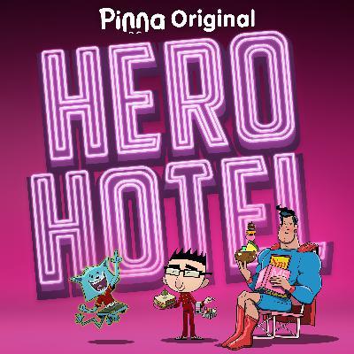 Introducing Hero Hotel