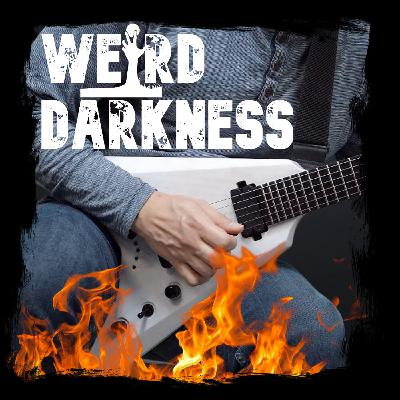 """PATRICK CROSS AND HIS DEVIL GUITAR"" and More Terrifying True Horror Stories! #WeirdDarkness"