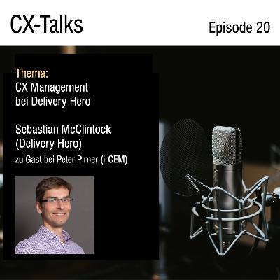 #20 CX Management bei Delivery Hero - Sebastian McClintock (Delivery Hero) zu Gast bei Peter PIrner (i-CEM)