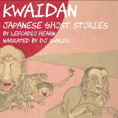 EP 3 | OSHIDORI | Japanese Ghost Stories | KWAIDAN | Audio Fiction |