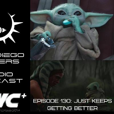 Episode 130 - It Just Keeps Getting Better