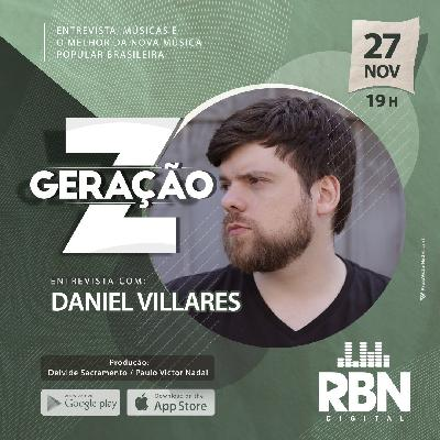 Geração Z #15 Daniel Villares