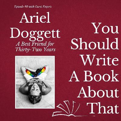 Ariel Doggett - My Best Friend of 32 Years