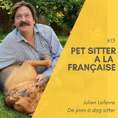 #13 Pet sitter à la française