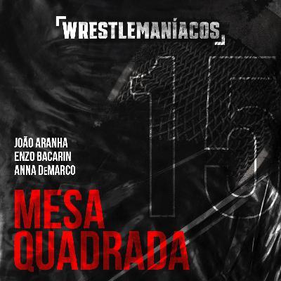 Mesa Quadrada #15 - WWE Payback 2020 Review