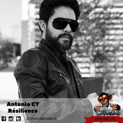 Episode 193: Antonio CT - Résilience
