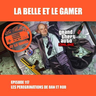 Episode 117: Les Pérégrinations de Dan et Rod