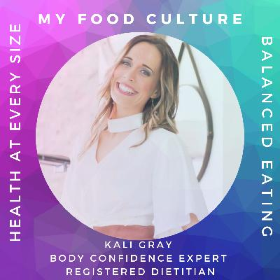 How to Protect Kids from Disordered Eating with Body Confidence Expert Kali Gray