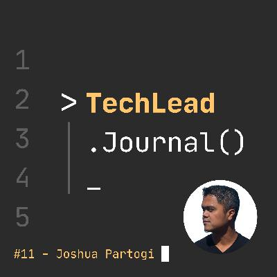 #11 - The Journey to Humanise Software Development - Joshua Partogi