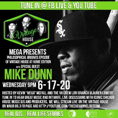 Vintage House Show talks to DJ Mike Dunn Summer 2020 with DJ Lori Branch